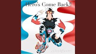 Hero's Come Back!! (-Instrumental-)