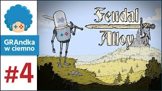 Feudal Alloy PL #4 | BOSS FIGHT! :o