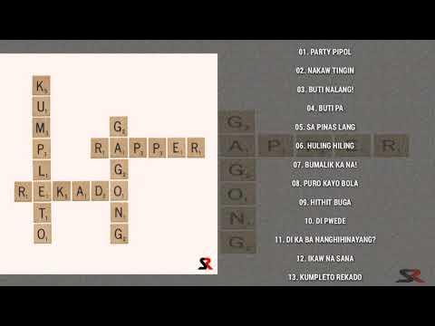Download KUMPLETO REKADO GAGONG RAPPER FULL ALBUM 2020