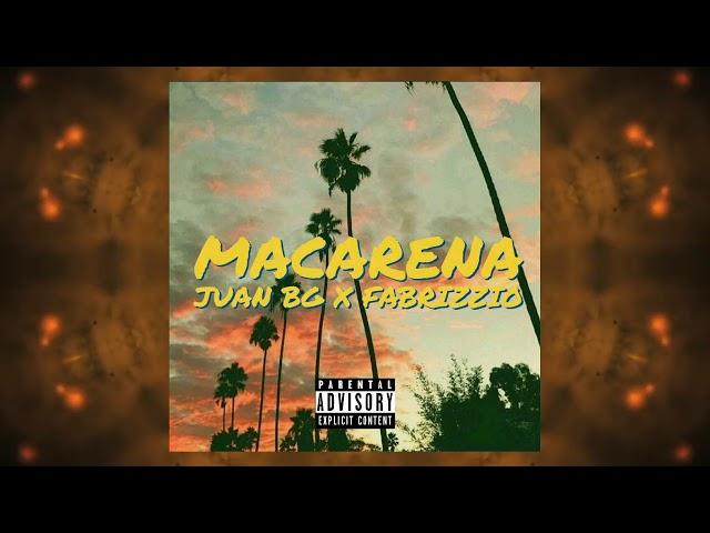 Fabrizzio ft Juan Bg-Macarena(Audio Oficial)
