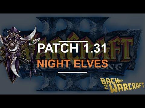 Warcraft 3 - PATCH 1.31 - Night Elves Balance PTR | Vorpal Blades