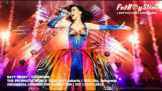 KATY PERRY - FIREWORK live in BSD CITY, Jakarta Indonesia 2015