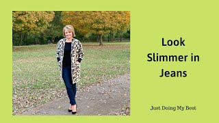 Look Slimmer In Jeans - Tips to Look Better in Jeans - Style Tips for Women Over 40