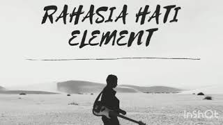 Download Lagu #REFF | [Rahasia Hati] - Element mp3