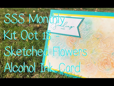 Simon Says Stamp Monthly Kit Series - Oct 18  - Sketched Flowers Alcohol Ink Hugs Card