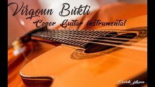 Virgoun Bukti Cover Guitar instrumental EENK JHON