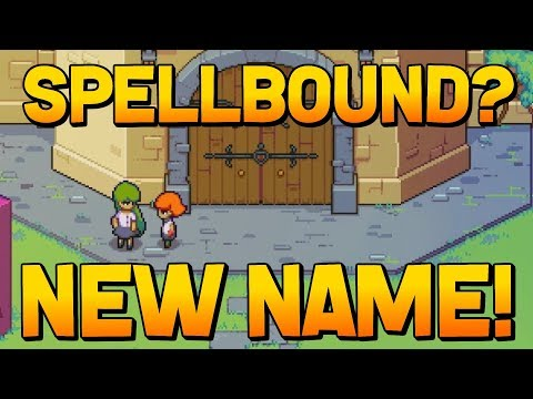 Spellbound - Name Update! (New Game from Chucklefish)