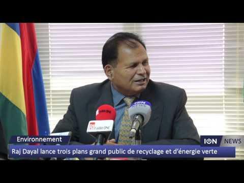 [Environnement] Dayal lance trois plans grand public de recyclage et d'énergie verte