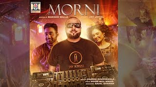 MORNI - OFFICIAL VIDEO - JAY JOHAL FT. BAKSHI BILLA (2016)