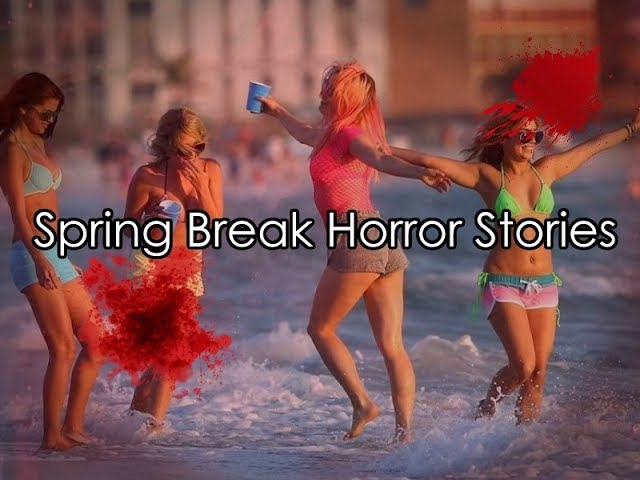 4 Disturbing Real Spring Break Horror Stories
