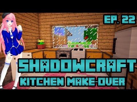 Kitchen Make-over | ShadowCraft | Ep. 22