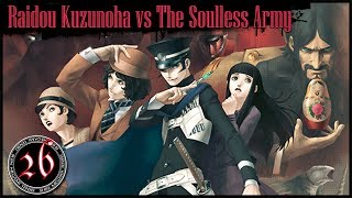 SMT Devil Summoner: Raidou Kuzunoha vs The Soulless Army [Ep 26]