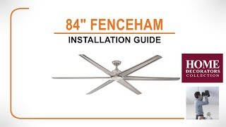 """84"""" Fenceham Ceiling Fan Installation Guide (Brushed Nickel)"""