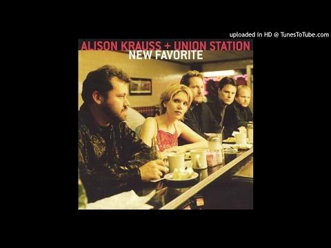 alison krauss union station take me for longing
