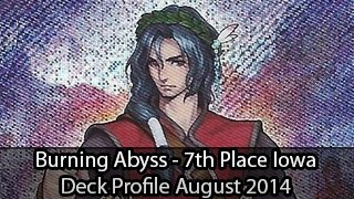 Burning Abyss - 7th Place Des Moines Iowa Sean Leeper - Yugioh Deck Profile August 2014