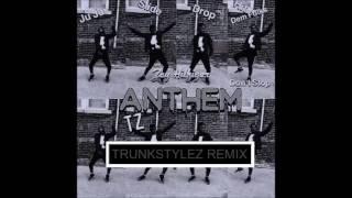 zay hilfiger juju on that beat tz anthem trunkstylez remix tzanthemremix