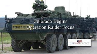 EXCLUSIVE VIDEO: Colorado Troops Begin Raider Focus Moving Towards Trinidad