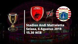 Jadwal Pertandingan Piala Indonesia, PSM Makassar vs Persija Jakarta, Selasa (6/8)