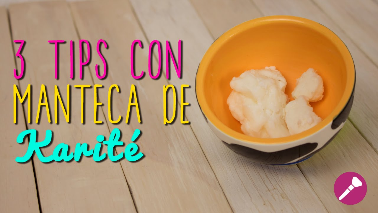 3 Tips De Belleza Para Cabello Y Piel Con Manteca De Karité Remedios Caseros Catwalk Youtube