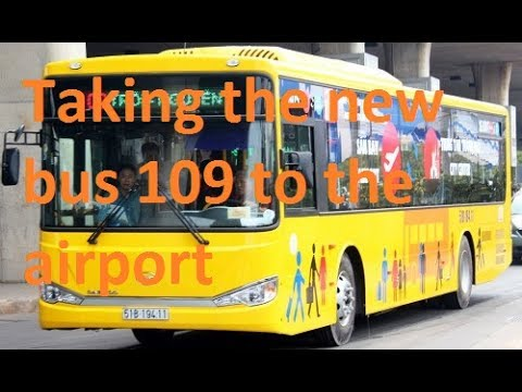 Taking the new bus 109  from Pham Ngu Lao to the SGN Airport