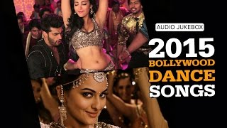 2015 Bollywood Dance Songs | Audio Jukebox