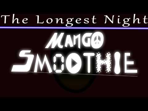 Mango Smoothie - The Longest Night