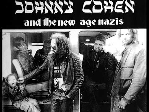 Johnny Cohen & The New Age Nazis - Adolf Was A Piss Artist