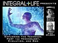 1a: Technology, Evolution, and God (Kevin Kelly and Ken Wilber - Exploring the Technium)