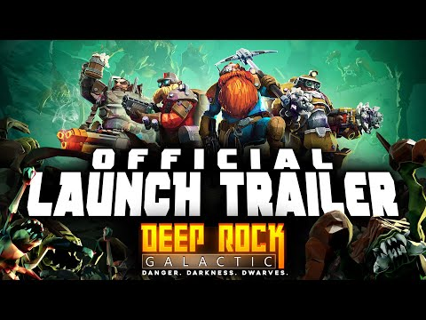 Deep Rock Galactic - 1.0 Launch Trailer