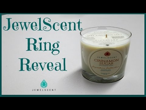 JewelScent Ring Reveal - Cinnamon Sugar Candle!