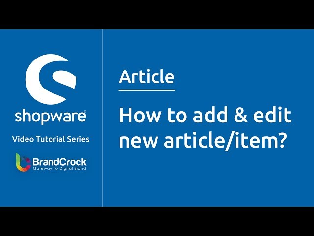 Shopware tutorials : How to add & edit  new article/item