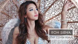 Rihanna ft. Mikky Ekko - Stay (Vocal Trance EDM Cover Remix) MV by ROH SIENA