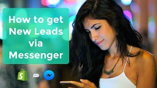 Shopify Bot: How to get New Leads via Messenger