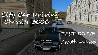 Chrysler 300C | Test Drive | City Car Driving