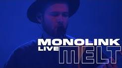 Monolink   Live @ Melt Festival 2019