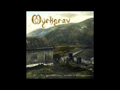 Myrkgrav - Trollskau, Skrømt og Kølabrenning (Full Album)