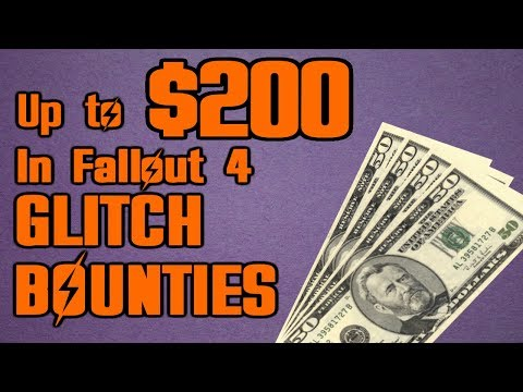 Up to $200 in Fallout 4 GLITCH BOUNTIES Announcement thumbnail