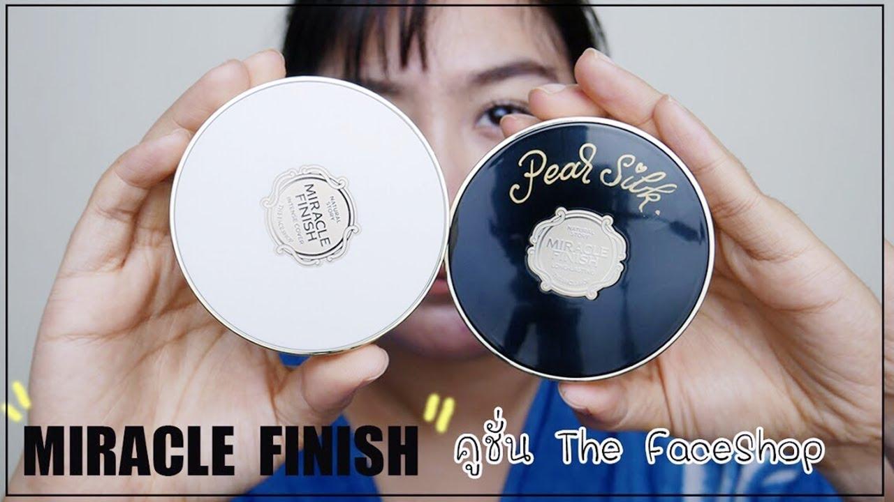 หนูทดลอง EP15。 The Face Shop Miracle Finish Cushion 2สูตร  ใช้แล้ว ...