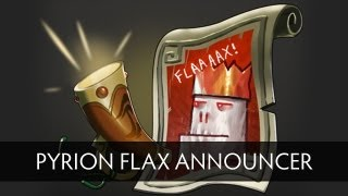 Dota 2 Pyrion Flax Announcer Pack