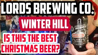 Lords Brewing Co.  Winter Hill Christmas beer