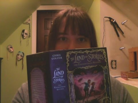 The Land of Stories: The Enchantress Returns By: Chris Colfer Chapter 7: Loosey Goosey (Read Along)