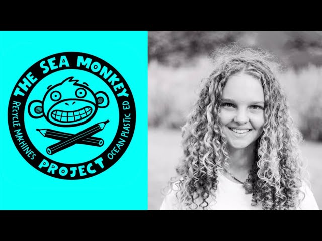 Sydney Steenland Speaks About Sea Monkey Life & Ocean Plastic