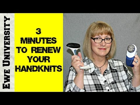3 MINUTES TO RENEW YOUR HANDKNITS