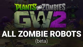 All Spawnable Zombie Robots in Graveyard Ops - Plants vs. Zombies: Garden Warfare 2 BETA thumbnail