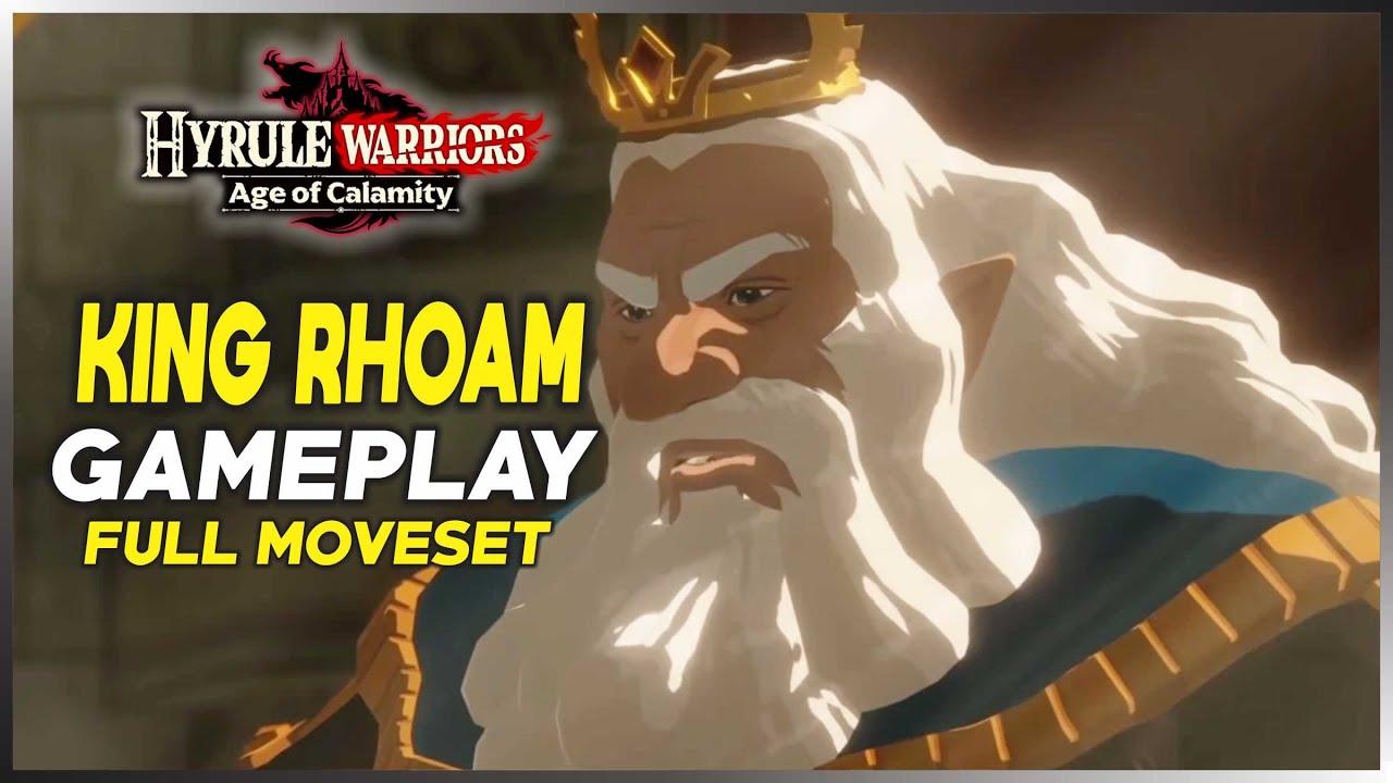 Hyrule Warriors Age Of Calamity King Rhoam Full Moveset Gameplay Youtube