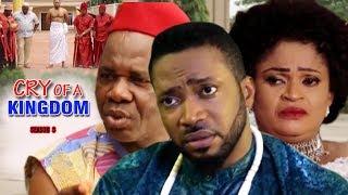 Cry of a kingdom season 3 - 2017 latest nigerian nollywood movie