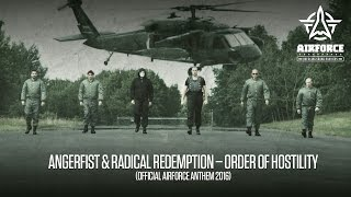 Video Angerfist & Radical Redemption - Order Of Hostility (Official AIRFORCE Anthem 2016) download MP3, 3GP, MP4, WEBM, AVI, FLV November 2017