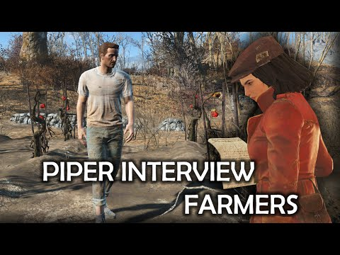 Fallout 4 - Piper Interview Farmers
