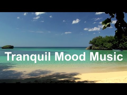 Mood Music and Peaceful Music: Calm mood music for listening, relaxation and for romance