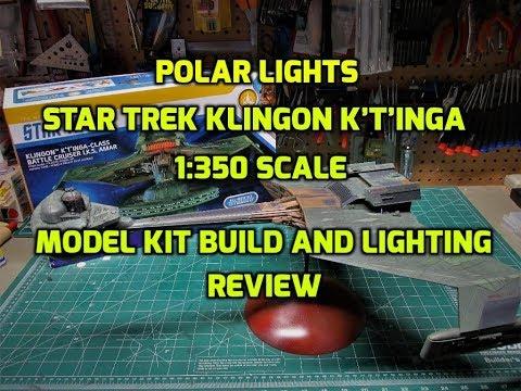 Polar Lights Star Trek Klingon Ktinga 1/350 Scale Model Kit Build and  Lighting Review POL950